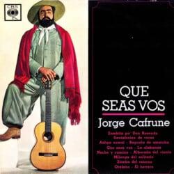 Jorge Cafrune: Que seas vos (1964)