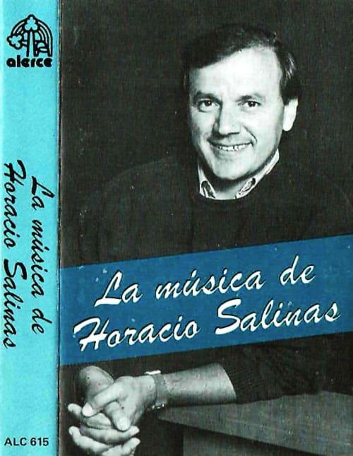 Horacio Salinas: La música de Horacio Salinas. Musica para teatro, cine y TV (1986)