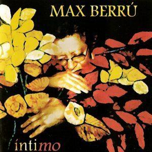 Max Berrú: Íntimo (2004)