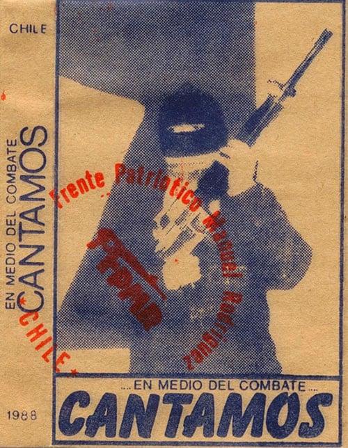 Obra colectiva: …En medio del combate… Cantamos. Frente Patriótico Manuel Rodríguez (1988)
