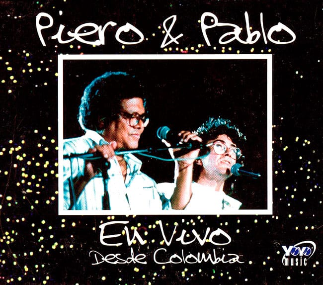 Piero - Pablo Milanés: Piero & Pablo En vivo desde Colombia (1999)
