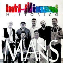Inti-Illimani Histórico: Inti-Illimani Histórico canta a Manns (2014)