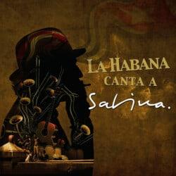 Obra colectiva: La Habana canta a Sabina (2011)