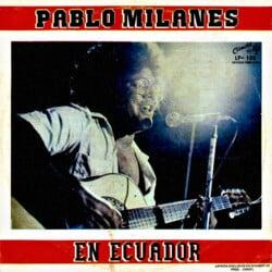 Pablo Milanés: Pablo Milanés en Ecuador (1984)
