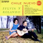 Rolando Alarcón y Silvia Urbina: Chile nuevo vol. 1 (1964)