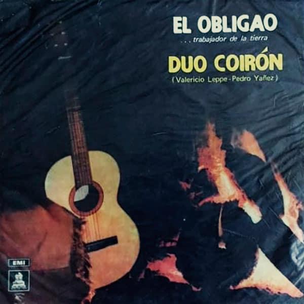 Dúo Coirón: El obligao ...trabajador de la tierra (El folklore de Chile Vol. XXI) (1970)