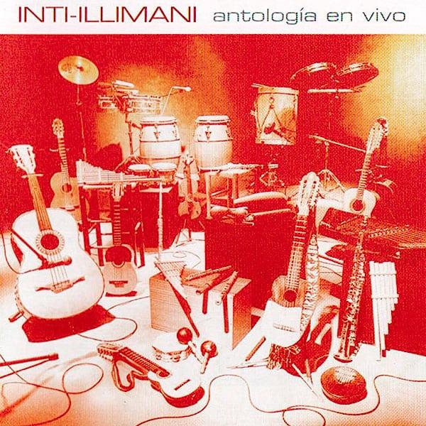 Inti-Illimani: Antología en vivo (2001)