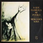 Mercedes Sosa: A que florezca mi pueblo (1975)
