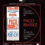 Paco Ibáñez: Le concert historique de Paco Ibáñez au Teatro de la Comedia. Madrid 1968 (2002)