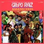 Grupo Raíz: Amaneceres (1981)