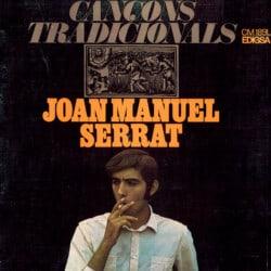 Joan Manuel Serrat: Cançons tradicionals (1967)