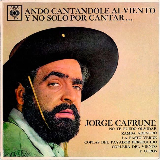 Jorge Cafrune: Ando cantándole al viento y no solo por cantar... (1965)