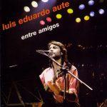 Luis Eduardo Aute: Entre amigos (1983)