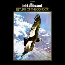 Inti-Illimani: Return of the condor (1984)