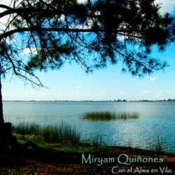 Miryam Quiñones: Con el alma en vilo (2012)