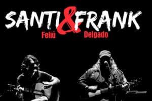 Santiago Feliú - Frank Delgado: Santi & Frank (2020)