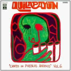 Quilapayún: Canto de pueblos andinos Vol. 6 (1975)