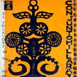 Conjunto Millaray: Canciones y danzas Chilenas · El folklore de Chile Vol. XII (1964)